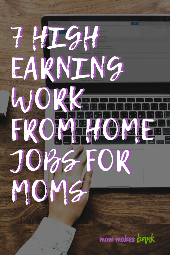 How do you choose the best work from home jobs for moms? What skills are needed to make an income from home? Check out 7 of the most popular choices! | 7 Profitable Work From Home Jobs for Moms | Mom Makes Bank